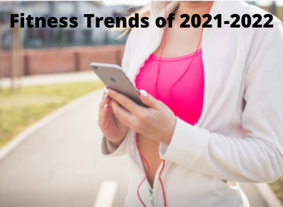 Fitness trends of 2022